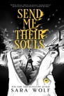 Send Me Their Souls Cover Image