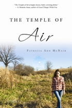 The Temple of Air: Stories by Patricia Ann McNair