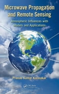 Microwave Propagation and Remote Sensing: Atmospheric Influences with Models and Applications 43ee51db-79a0-4f17-8426-1a84f63020d4
