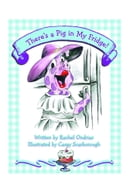 There's a Pig in My Fridge! by Rachel Ondrias