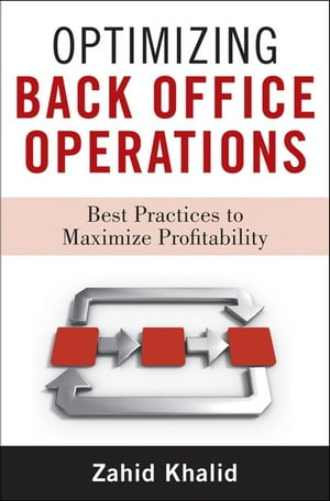 Optimizing Back Office Operations Best Practices to Maximize Profitability