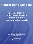 Researching Schools: Stories from a Schools-University Partnership for Educational Research