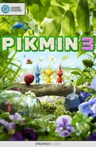 Pikmin 3 - Strategy Guide by GamerGuides.com