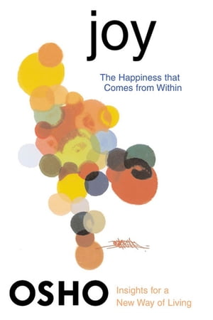 Joy The Happiness That Comes from Within