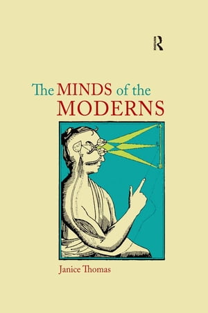 The Minds of the Moderns Rationalism,  Empiricism and Philosophy of Mind