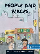 People and Places by Britannica Digital Learning