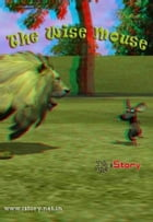 The Wise Mouse 3D: kids story book by Sam Aathyanth