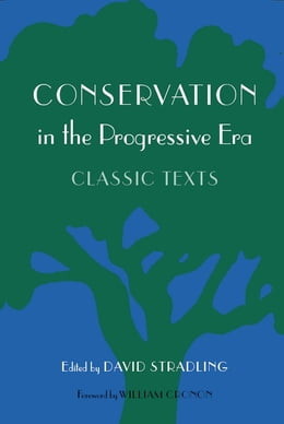 Book Conservation in the Progressive Era: Classic Texts by David Stradling