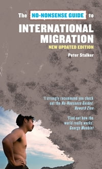 No-Nonsense Guide to International Migration, 2nd edition