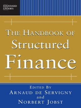 Book The Handbook of Structured Finance by de Servigny, Arnaud