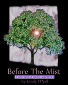 Before The Mist by Cindy O'Neil