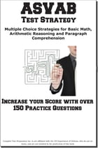 ASVAB Test Strategy: Winning Multiple Choice Strategies for the ASVAB Test by Complete Test Preparation Inc.