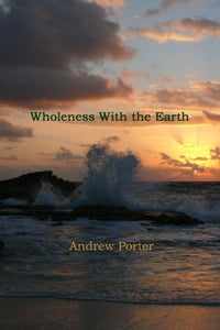 Wholeness With the Earth