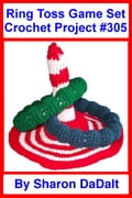 Ring Toss Game Set Crochet Project #305
