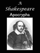 A Shakespeare Apocrypha by William Black