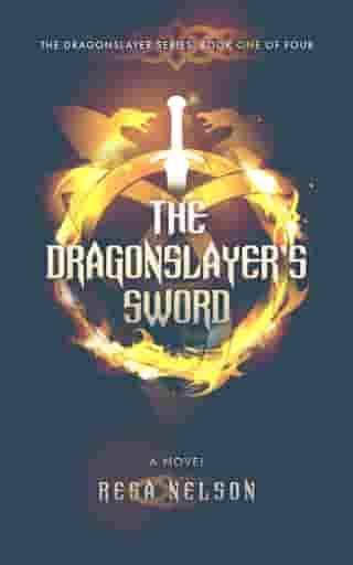 The Dragonslayer's Sword by Resa Nelson