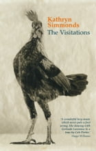 The Visitations by Kathryn Simmonds