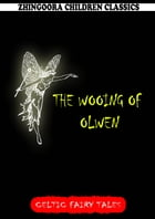 The Wooing Of Olwen by Joseph Jacobs