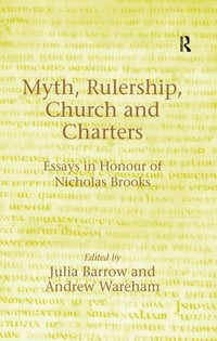 Myth, Rulership, Church and Charters