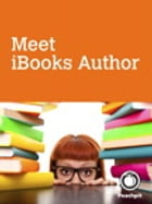 Meet iBooks Author by Peachpit Press