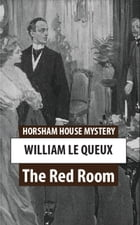 The Red Room by William Le Queux