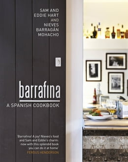 Book Barrafina: A Spanish Cookbook by Eddie Hart