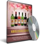 Abolish Alcohol: Hypnotherapy for Breaking Bad Habits With Alcohol by Sven Hyltén-Cavallius