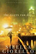 The Rivers Run Dry 5e488e16-ba32-4ab3-b93d-fcaabbd8f223
