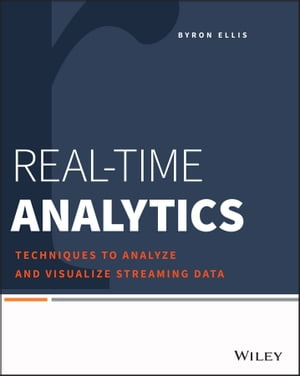 Real-Time Analytics Techniques to Analyze and Visualize Streaming Data