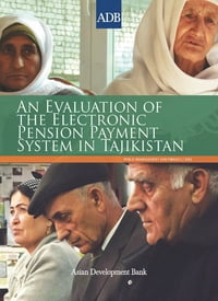 An Evaluation of the Electronic Pension Payment System in Tajikistan