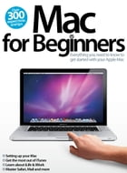 Mac for Beginners by Imagine Publishing