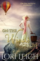 On the Winds of Love by Lori Leigh
