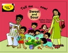 Tell me now - Sweet and Sour by Madhav Chavan