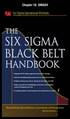 The Six Sigma Black Belt Handbook, Chapter 18 - DMADV by John Heisey