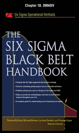 Book The Six Sigma Black Belt Handbook, Chapter 18 - DMADV by John Heisey