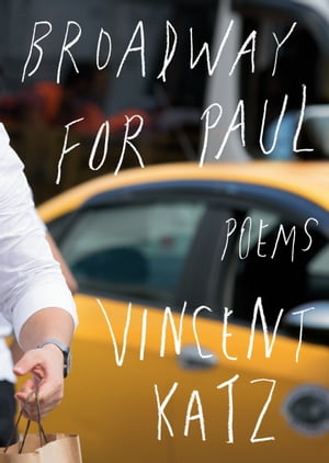 Broadway for Paul: Poems