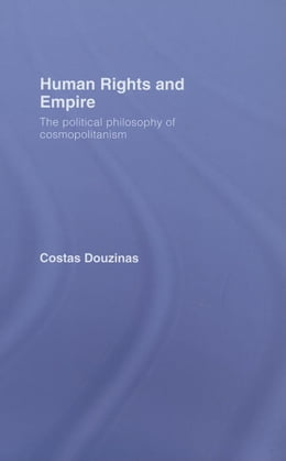 Book Human Rights and Empire by Douzinas, Costas