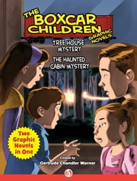 Tree House Mystery & The Haunted Cabin Mystery