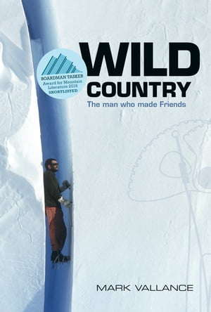 Wild Country: The man who made Friends