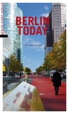 Berlin Today by Joseph Hajdu