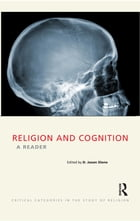 Religion and Cognition: A Reader