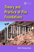 Theory and Practice of Pile Foundations
