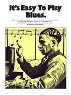 It's Easy To Play Blues by Wise Publications