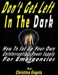 Don't Get Left In the Dark - How to Set Up Your Own Uninterruptible Power Supply for Emergencies (Crafts & Hobbies Home & Garden) photo