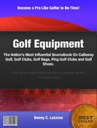 Golf Equipment by Benny C. Lazarus