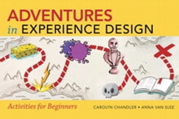 Book Adventures in Experience Design by Carolyn Chandler