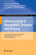 Advancements in Automation, Robotics and Sensing