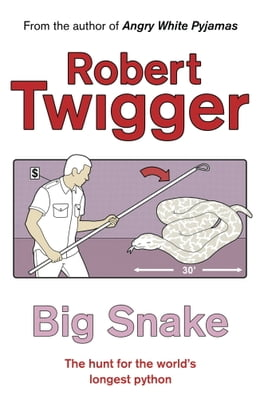 Book Big Snake by Robert Twigger
