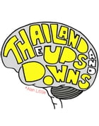 Thailand - The Ups and Downs: Vol 1 by Alan Little