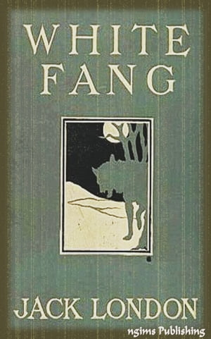 White Fang (Illustrated + Audiobook Download Link + Active TOC)